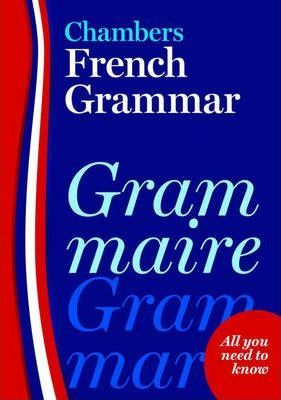 Chambers French Grammar