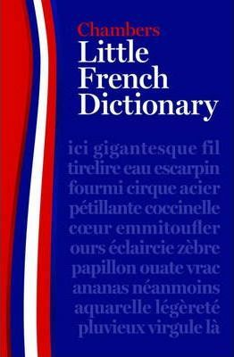 Chambers Little French Dictionary