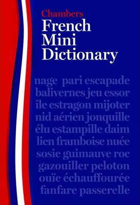 Chambers French Mini Dictionary
