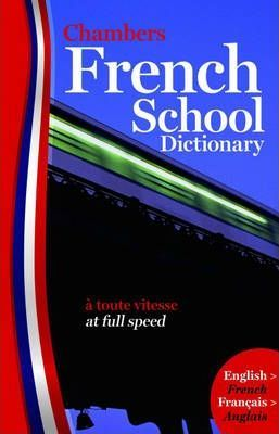 Chambers French School Dictionary