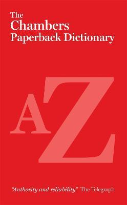 The Chambers Paperback Dictionary