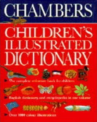 Chambers Children's Illustrated Dictionary