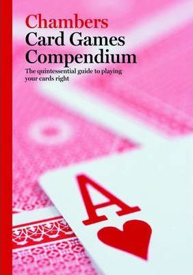 Chambers Card Games Compendium