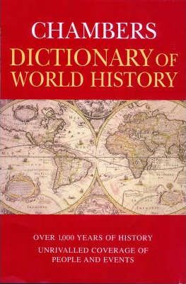 The Chambers Dictionary of World History