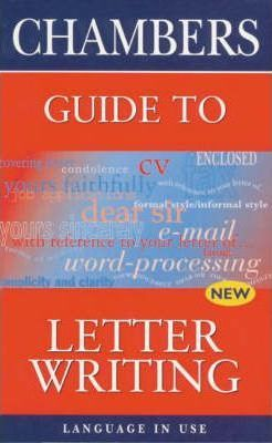 Chambers Guide to Letter Writing