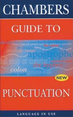 Chambers Guide to Punctuation