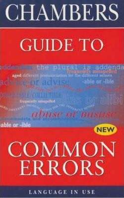 Chambers Guide to Common Errors in English