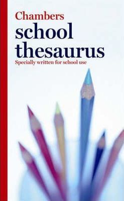 Chambers School Thesaurus