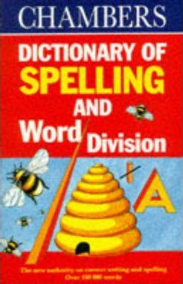 Chambers Dictionary of Spelling and Word Division
