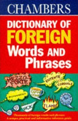 Chambers Dictionary of Foreign Words and Phrases