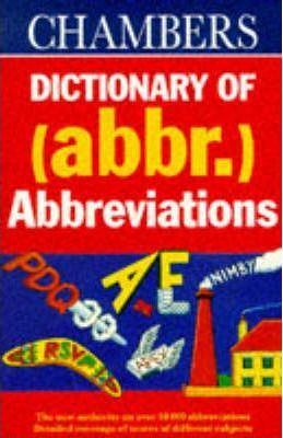 Chambers Dictionary of Abbreviations