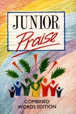 Junior Praise: Combined Words Edition