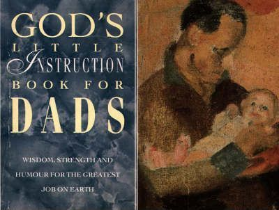 God's Little Instruction Book for Dads