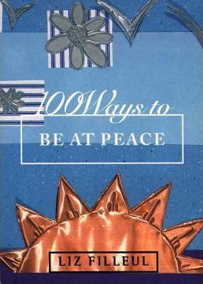 100 Ways to be at Peace