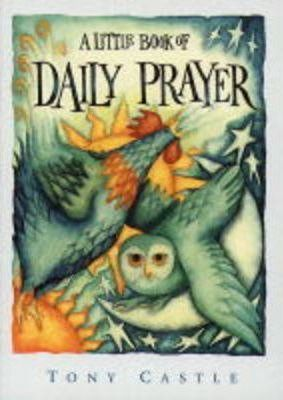 A Little Book of Daily Prayer