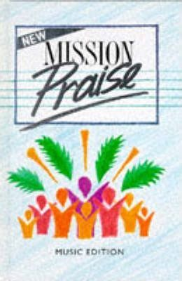 New Mission Praise: Music Edition