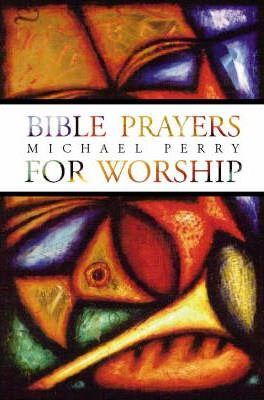Bible Prayers for Worship