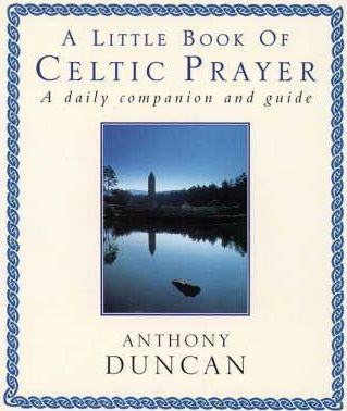 A Little Book of Celtic Prayer