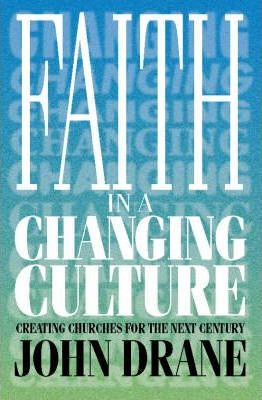Faith in a Changing Culture