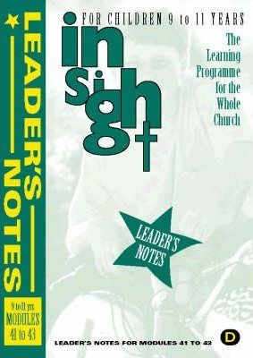 Insight: Insight for Children Year Two Leaders Book for 9-11 Year Olds Bk.4