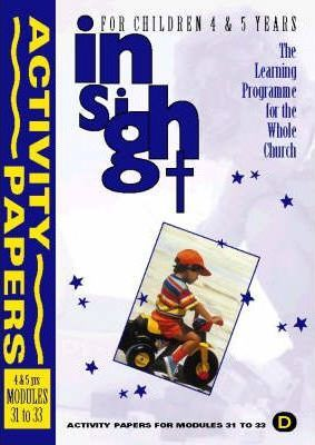 Insight: Insight for Children Year Two Activity Papers for 4-5 Year Olds Bk.4