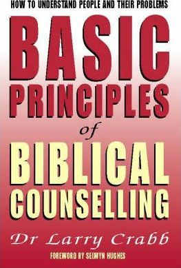 Basic Principles of Biblical Counselling
