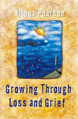 Growing Through Loss and Grief