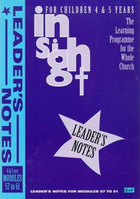 Insight: Insight for Children Year Three Leaders Book for 4-5 Year Olds Bk. 5