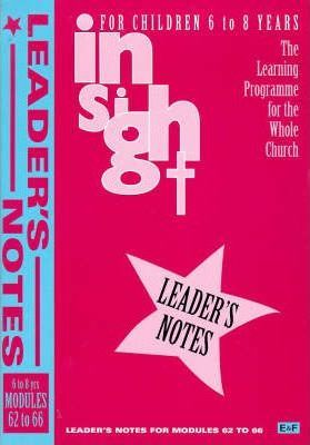 Insight: Insight for Children Year Three Leaders Book for 6-8 Year Olds Bk. 5