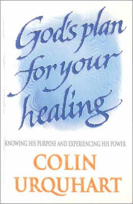 God's Plan for Your Healing