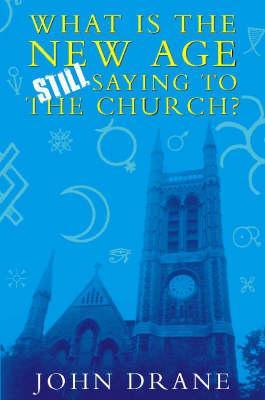 What the New Age is Still Saying to the Church