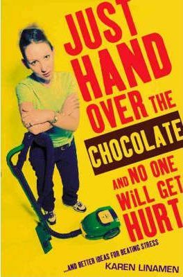 Just Hand Over the Chocolate and No One Will Get Hurt