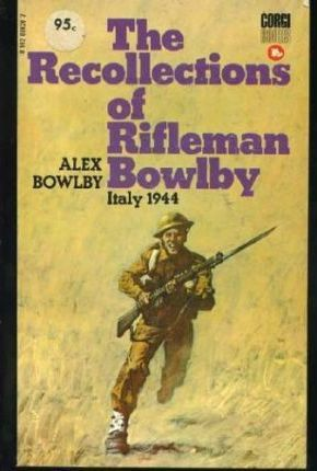 Recollections of Rifleman Bowlby