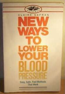 New Ways to Lower Your Blood Pressure