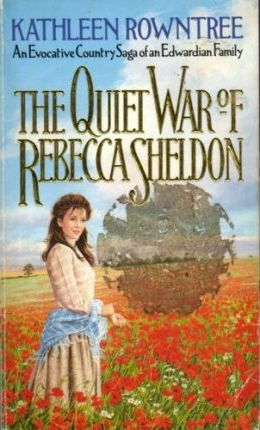 Quiet War of Rebecca Sheldon