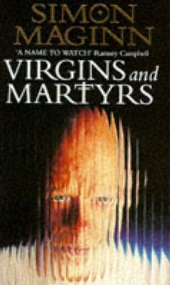 Virgins and Martyrs
