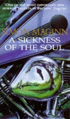 A Sickness of the Soul