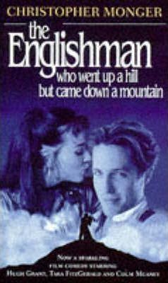 The Englishman Who Went Up a Hill But Came Down a Mountain
