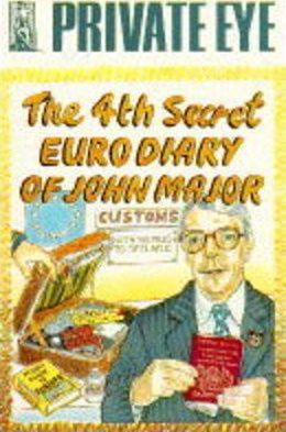 The Fourth Secret Euro Diary of John Major