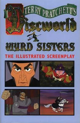Wyrd Sisters (Illustrated Edition)