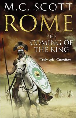 Rome: The Coming of the King