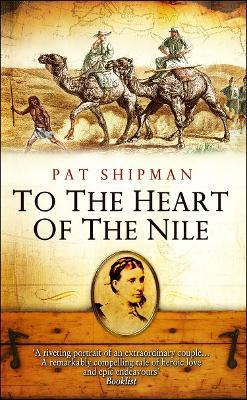 To The Heart Of The Nile