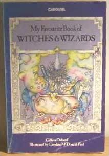 My Favourite Book of Witches and Wizards