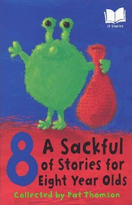 A Sackful Of Stories For 8 Year-Olds