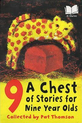 A Chest Of Stories For 9 Year Olds