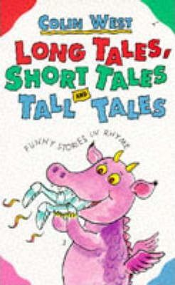 Long Tales, Short Tales and Tall Tales