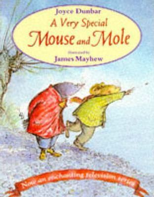 A Very Special Mouse and Mole