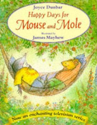 Happy Days for Mouse and Mole