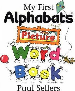 My First Alphabats Picture Word Book