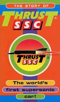 The Story Of Thrust SSC